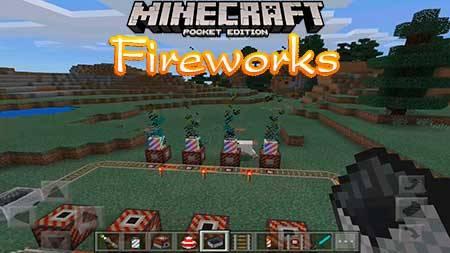 Мод Fireworks для Minecraft PE