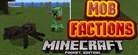 Мод Mob Factions для Minecraft PE