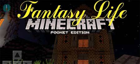 Текстуры Fantasy Life для Minecraft PE