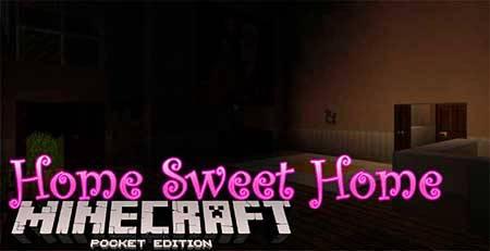 Карта Home Sweet Home для Minecraft PE