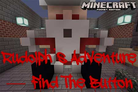 Карта Rudolph's Adventure – Find The Button для Minecraft PE