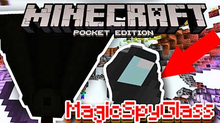 Мод Magic Spy Glass для Minecraft PE