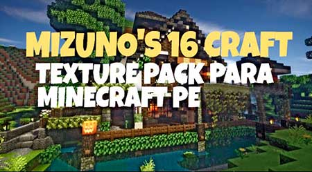 Текстуры Mizuno's 16 Craft для Minecraft PE