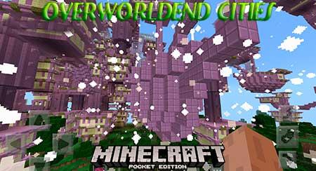 Карта Overworldend Cities для Minecraft PE