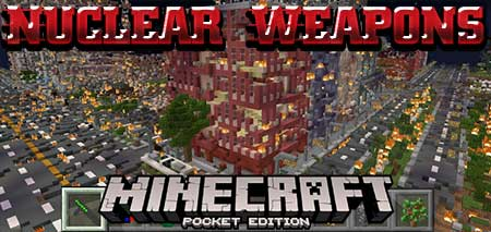 Мод Nuclear Weapons для Minecraft PE