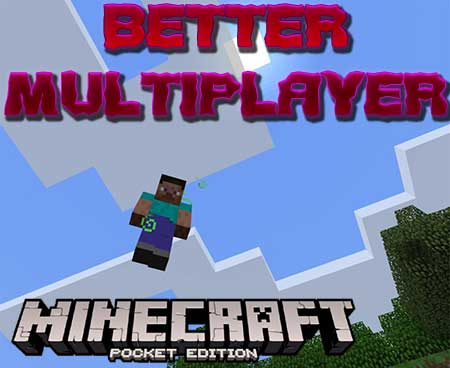 Мод Better Multiplayer для Minecraft PE