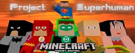 Мод Project Superhuman для Minecraft PE