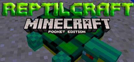 Мод Reptilcraft для Minecraft PE