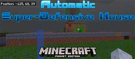 Карта Automatic Super-Defensive House для Minecraft PE