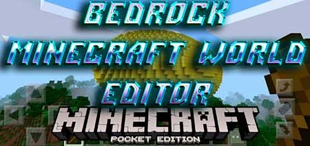 Мод Bedrock Minecraft World Editor для Minecraft PE