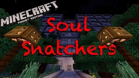 Карта Soul Snatchers для Minecraft PE