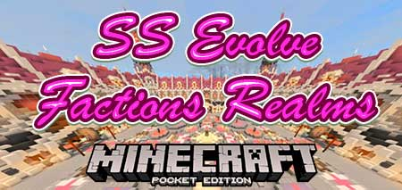 Карта SS Evolve Factions Realms для Minecraft PE