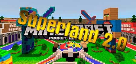 Карта Superland 2.0 для Minecraft PE