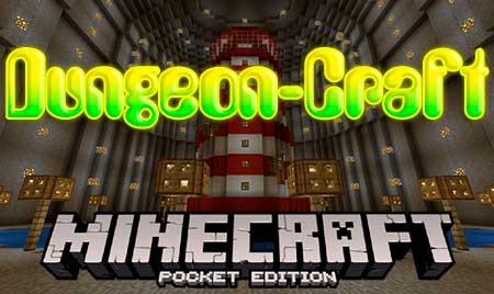Карта Dungeon-Craft для Minecraft PE