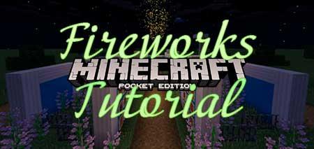 Карта Fireworks Tutorial для Minecraft PE