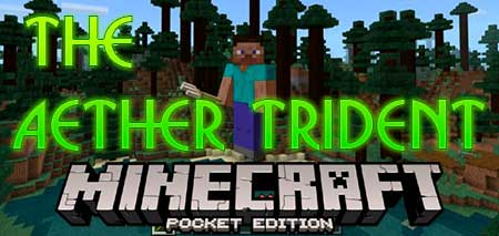 Мод The Aether Trident для Minecraft PE