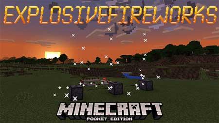 Мод ExplosiveFireworks для Minecraft PE
