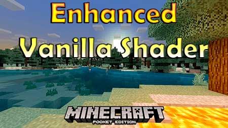 Текстуры Enhanced Vanilla Shader для Minecraft PE
