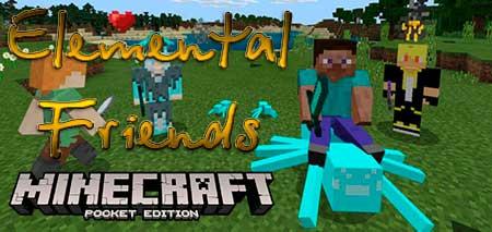 Мод Elemental Friends для Minecraft PE