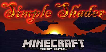 Текстуры Simple Shader для Minecraft PE