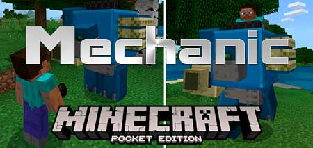 Мод Mechanic для Minecraft PE