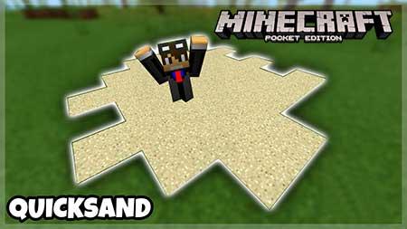 Мод Quicksand для Minecraft PE