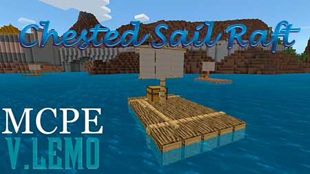 Мод Chested Sail Raft для Minecraft PE