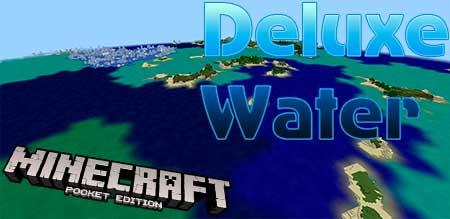 Текстуры Deluxe Water для Minecraft PE