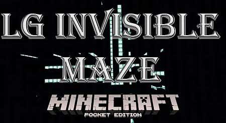 Карта LG Invisible Maze для Minecraft PE