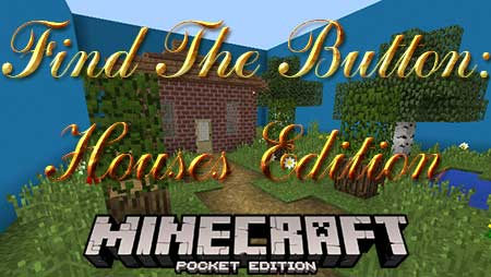 Карта Find The Button: Houses Edition для Minecraft PE