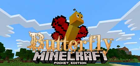 Мод Butterfly для Minecraft PE