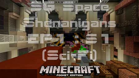 Карта SG Space Shenanigans EP1 : S1 (Sci-Fi) для Minecraft PE