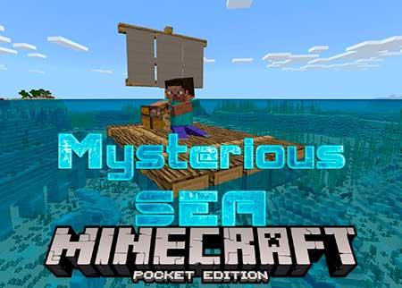 Мод Mysterious SEA для Minecraft PE