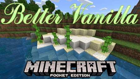Мод Better Vanilla для Minecraft PE
