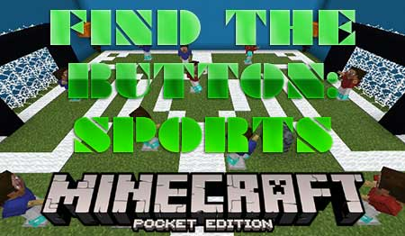 Карта Find The Button: Sports Edition для Minecraft PE