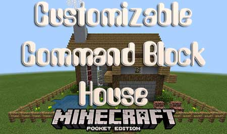 Карта Customizable Command Block House  для Minecraft PE