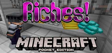 Текстуры Riches! для Minecraft PE