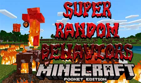 Мод Super Random Behaviors для Minecraft PE