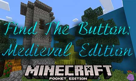 Карта Find The Button: Medieval Edition для Minecraft PE