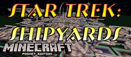 Карта Star Trek: Shipyards для Minecraft PE