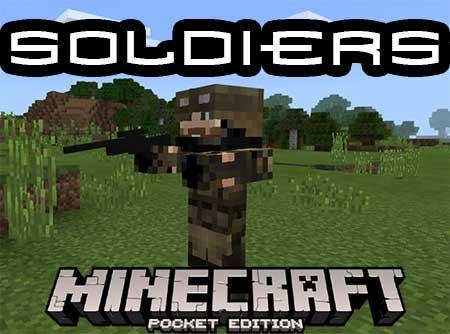 Мод Soldiers для Minecraft PE