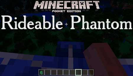 Мод Rideable Phantom для Minecraft PE