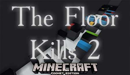 Карта The Floor Kills 2 для Minecraft PE