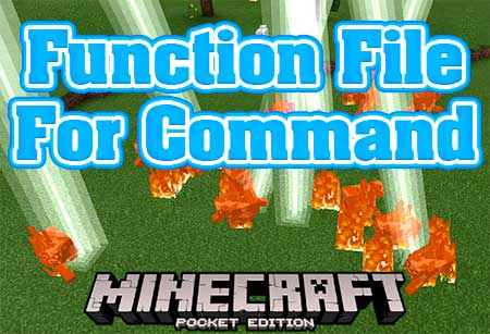 Мод Function File For Command для Minecraft PE