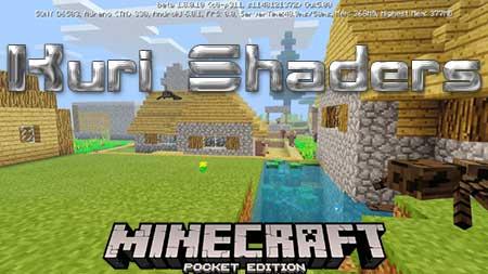 Текстуры Kuri Shaders для Minecraft PE