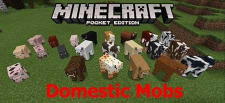 Мод Domestic Mobs для Minecraft PE
