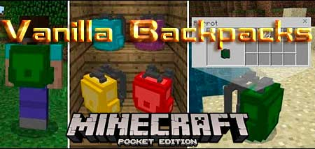 Мод Vanilla Backpacks для Minecraft PE