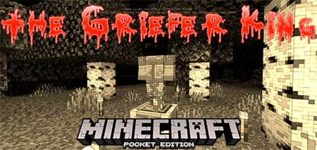Мод The Griefer King для Minecraft PE