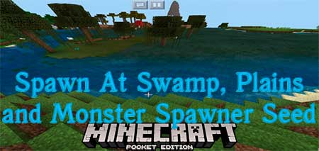 Сид Spawn At Swamp, Plains and Monster Spawner для Minecraft PE