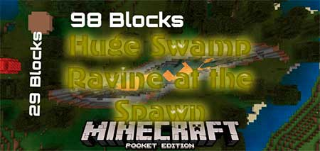 Сид Huge Swamp Ravine at the Spawn для Minecraft PE